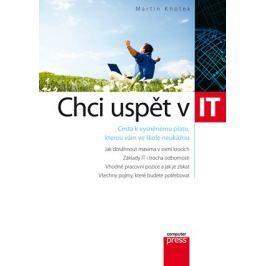 Chci uspět v IT | Martin Knotek