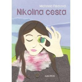 Nikolina cesta | Michaela Fišarová, Jana Štěpánová