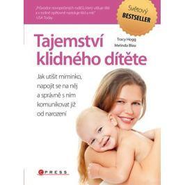 Tajemství klidného dítěte | Melinda Blau, Tracy Hogg