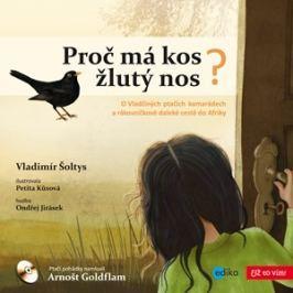 Proč má kos žlutý nos | Vladimír Šoltys