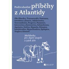 Podivuhodné příběhy z Atlantidy – Zdeněk Dvořák | Dvořák Zdeněk, Zdeněk Dvořák
