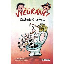 Vyčůránci – Záchodová pomsta | Penzešová Alena
