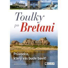 Toulky po Bretani – Průvodce, který vás bude bavit!  | Jaroslava Dvořáková