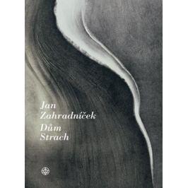 Dům Strach | Jan Zahradníček