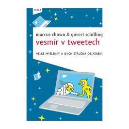 Vesmír v tweetech | Govert Schilling, Marcus Chown, Lucie Kudlejová