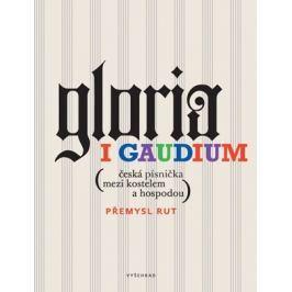 Gloria i gaudium   Přemysl Rut