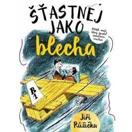 Šťastnej jako blecha | Jiří Růžička