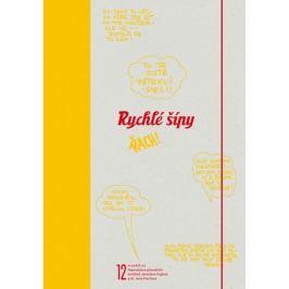 Rychlé šípy - Komiksové plakáty   Jan Fischer, Jaroslav Foglar, Martin T. Pecina