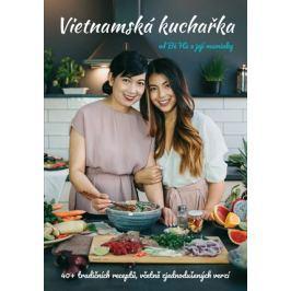 Vietnamská kuchařka od Bé Há a její maminky | Thu Ha Nguyen