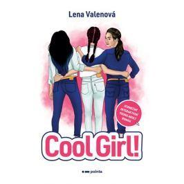 Cool Girl!   Lena Valenová