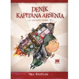 Deník kapitána Arsenia - Létající stroj   Pablo Bernasconi, Pablo Bernasconi