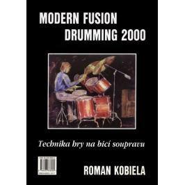 Muzikus Modern Fusion Drumming 2000: Technika hry na bicí soupravu I.